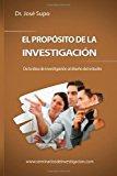 Prop�sito de la Investigaci�n De la Idea de Investigaci�n Al Dise�o Del Estudio 2013 9781494301262 Front Cover