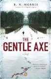 Gentle Axe 1st 2008 9780143113263 Front Cover