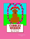Cubbles Webber Adventure in Having Fun 2012 9781477417263 Front Cover