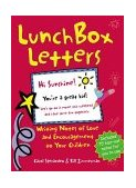 Lunch Box Letters Writing Notes of Love and Encouragement to Your Children 2007 9781552095263 Front Cover