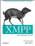 XMPP: the Definitive Guide Building Real-Time Applications with Jabber Technologies 2009 9780596521264 Front Cover
