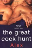 Great Cock Hunt 2008 9780758220264 Front Cover