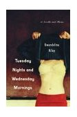 Tuesday Nights and Wednesday Mornings 2004 9780786713264 Front Cover
