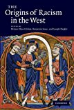 Origins of Racism in the West 1st 2013 9781107687264 Front Cover