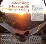 Morning Messages from Mary 2011 9781595981264 Front Cover