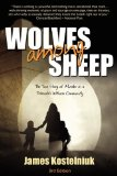 Wolves among Sheep 2009 9781926676265 Front Cover