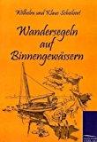 Wandersegeln auf Binnengewässern Apr  9783861953265 Front Cover
