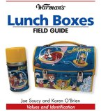 Lunch Boxes Values and Identification 2008 9780896897267 Front Cover