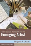 Practical Handbook for the Emerging Artist, Enhanced Edition 2nd 2010 9780495910268 Front Cover