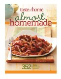Almost Homemade 374 Easy Home-Style Favorites 2010 9780898218268 Front Cover