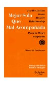 Mejor Sola Que Mal Acompanada For the Latina in an Abusive Relationship/para la Mujer Golpeada 1st 1993 9780931188268 Front Cover