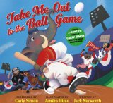 Take Me Out to the Ball Game 2011 9781936140268 Front Cover