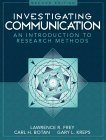 Investigating Communication An Introduction to Research Methods 2nd 1999 Revised 9780205198269 Front Cover