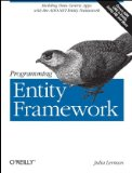 Programming Entity Framework Building Data Centric Apps with the ADO.NET Entity Framework 2nd 2010 9780596807269 Front Cover