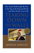 Tearing down the Walls How Sandy Weill Fought His Way to the Top of the Financial World... and Then Nearly Lost It All 2004 9780743247269 Front Cover