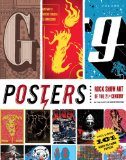 Gig Posters Volume I Rock Show Art of the 21st Century 2009 9781594743269 Front Cover