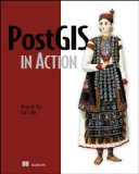 PostGIS in Action 2011 9781935182269 Front Cover