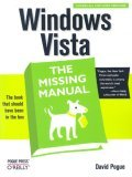Windows Vista: the Missing Manual 1st 2007 9780596528270 Front Cover