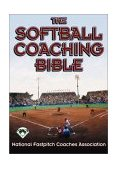 Softball Coaching Bible 1st 2002 9780736038270 Front Cover