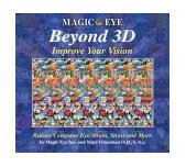 Magic Eye Beyond 3D Improve Your Vision 2004 9780740745270 Front Cover
