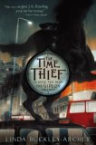 Time Thief 2007 9781416915270 Front Cover