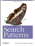 Search Patterns Design for Discovery 1st 2010 9780596802271 Front Cover