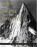 Soul of the Heights 50 Years Going to the Mountains 2007 9780762745272 Front Cover