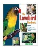 Lovebird Handbook 2001 9780764118272 Front Cover