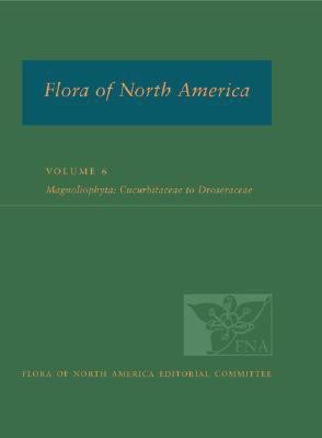 Magnoliophyta - Cucurbitaceae to Droserceae 2015 9780195340273 Front Cover
