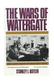 Wars of Watergate The Last Crisis of Richard Nixon 1st 1992 9780393308273 Front Cover
