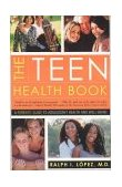 Teen Health Book A Parent's Guide to Adolescent Health and Well Being 2003 9780393324273 Front Cover
