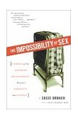Impossibility of Sex Stories of the Intimate Relationship Between Therapist and Patient 1st 2002 9780684864273 Front Cover
