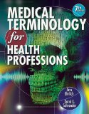 Medical Terminology for Health Professions 7th 2012 9781111543273 Front Cover