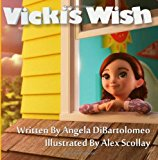 Vicki's Wish 2013 9781493610273 Front Cover