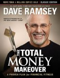 Total Money Makeover A Proven Plan for Financial Fitness 2013 9781595555274 Front Cover