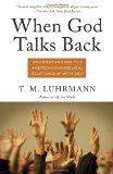 When God Talks Back Understanding the American Evangelical Relationship with God 2012 9780307277275 Front Cover