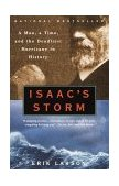 Isaac's Storm A Man, a Time, and the Deadliest Hurricane in History 2000 9780375708275 Front Cover