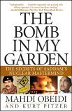 Bomb in My Garden The Secrets of Saddam's Nuclear Mastermind 2005 9780471741275 Front Cover