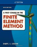 First Course in the Finite Element Method, SI Version 5th 2011 9780495668275 Front Cover
