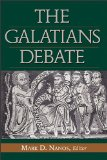 Galatians Debate Contemporary Issues in Rhetorical and Historical Interpretation cover art