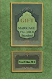 Gift Marriage 2011 9781465376275 Front Cover