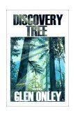 Discovery Tree : A Novel of the Old West 2001 9780865343276 Front Cover
