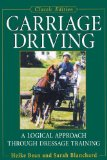 Carriage Driving A Logical Approach Through Dressage Training 2004 9781620457276 Front Cover