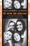 El arte de educar / The art of education: 2014 9786073122276 Front Cover