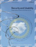Security and Usability Designing Secure Systems That People Can Use 1st 2005 9780596008277 Front Cover