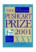 2001 Pushcart Prize Xxv Best of the Small Presses 2001 9781888889277 Front Cover