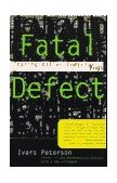 Fatal Defect Chasing Killer Computer Bugs 1996 9780679740278 Front Cover