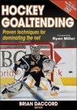 Hockey Goaltending 1st 2008 9780736074278 Front Cover