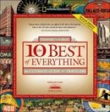 10 Best of Everything, Second Edition An Ultimate Guide for Travelers 2nd 2008 Revised 9781426202278 Front Cover