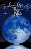 Lesser Light to Rule the Night 2010 9781615798278 Front Cover
